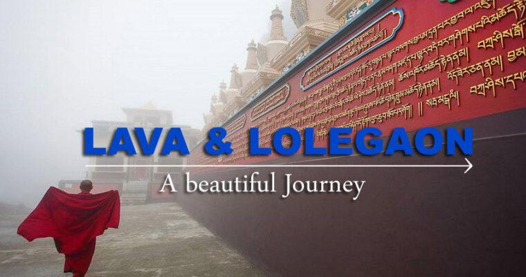 Explore Nature's Paradise – Lava and Lolegaon